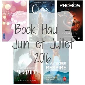 Book Haul – Juin et Juillet2016