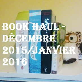 Book Haul – Décembre 2015 et Janvier2016